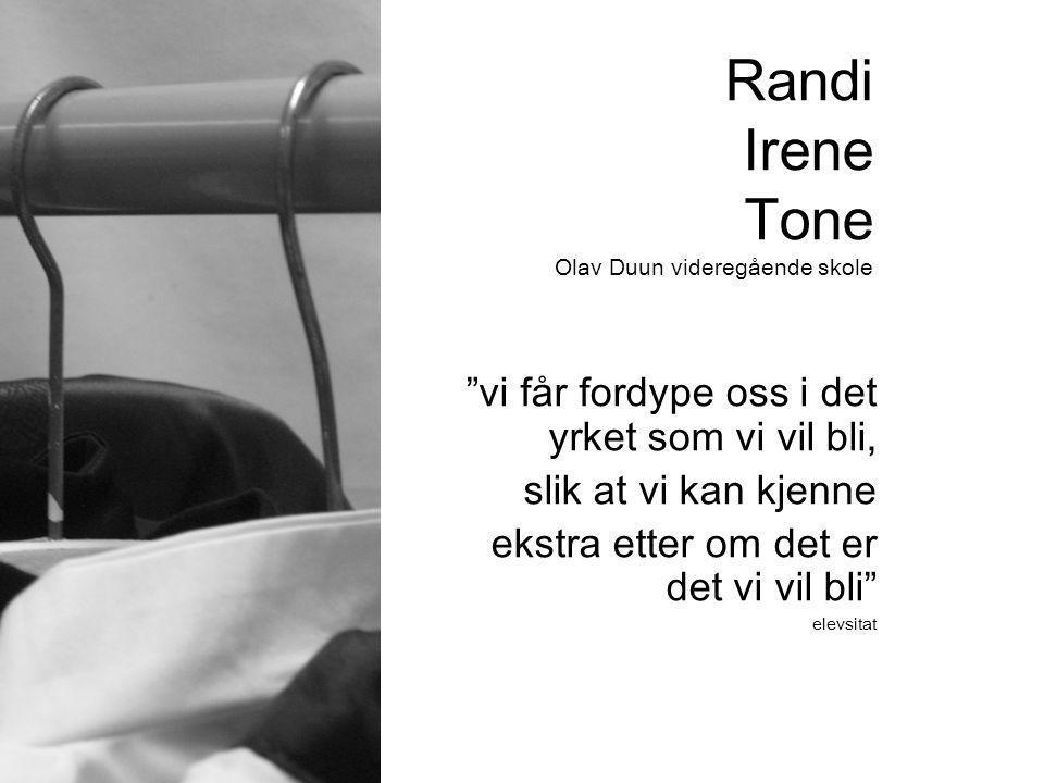 Randi Irene Tone Olav Duun videregående skole