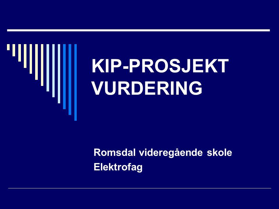KIP-PROSJEKT VURDERING