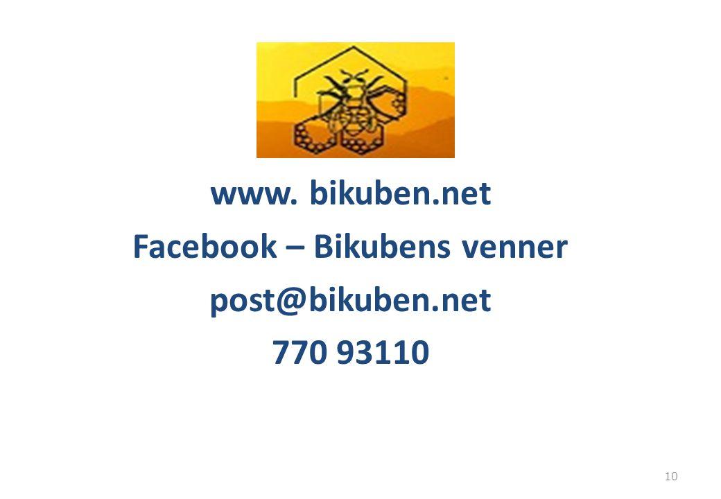 www. bikuben.net Facebook – Bikubens venner post@bikuben.net 770 93110