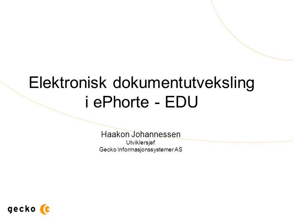 Elektronisk dokumentutveksling i ePhorte - EDU