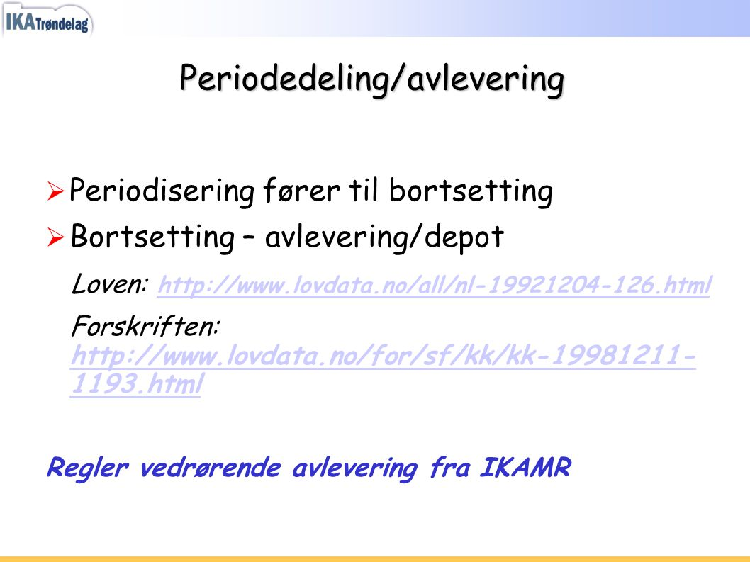 Periodedeling/avlevering