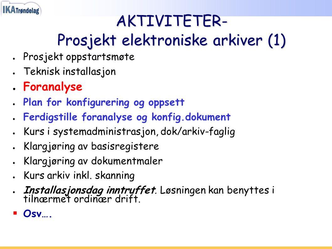 AKTIVITETER- Prosjekt elektroniske arkiver (1)