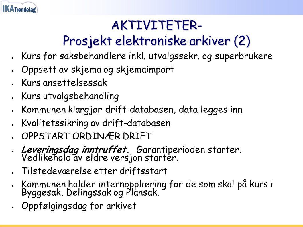 AKTIVITETER- Prosjekt elektroniske arkiver (2)