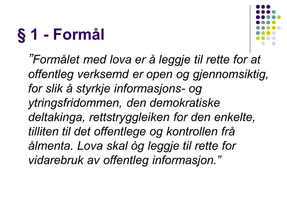 § 1 - Formål