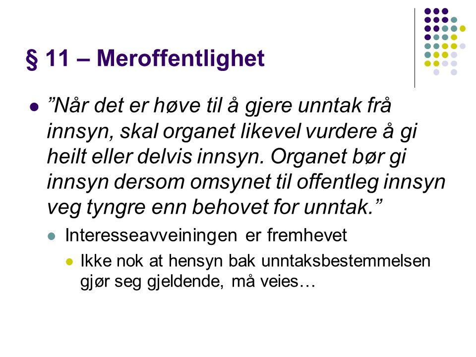 § 11 – Meroffentlighet