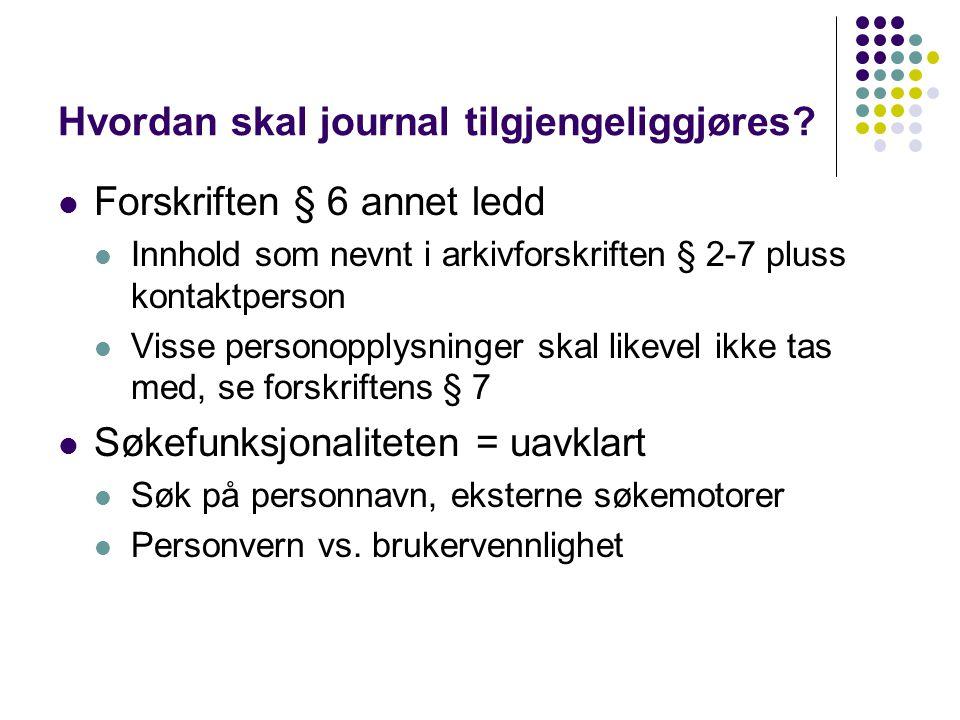 Hvordan skal journal tilgjengeliggjøres