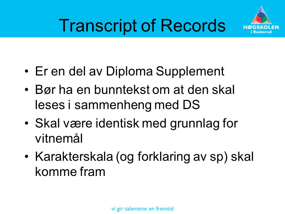Transcript of Records Er en del av Diploma Supplement