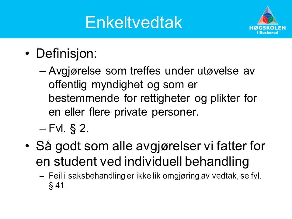 Enkeltvedtak Definisjon: