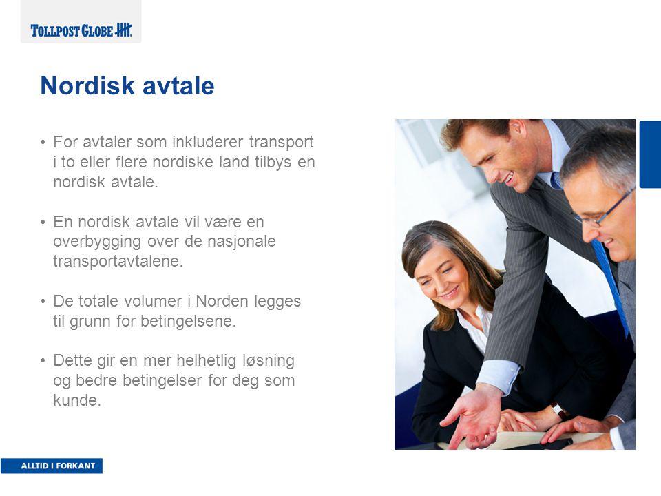 Nordisk avtale For avtaler som inkluderer transport i to eller flere nordiske land tilbys en nordisk avtale.