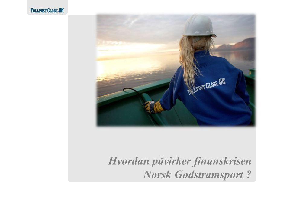 Hvordan påvirker finanskrisen Norsk Godstramsport