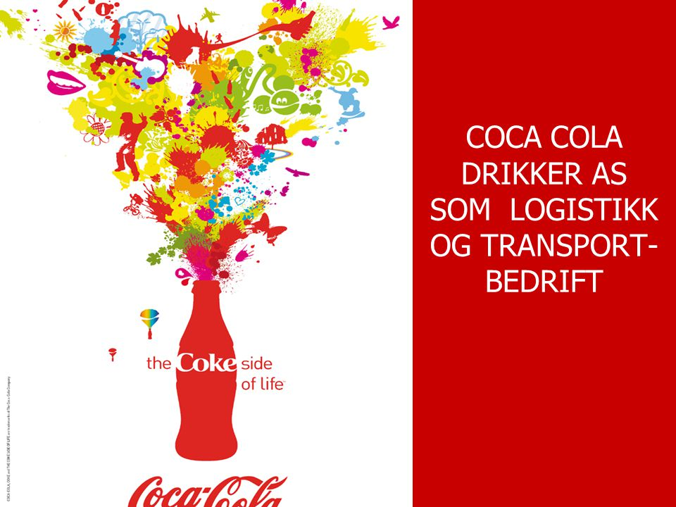 COCA COLA DRIKKER AS SOM LOGISTIKK OG TRANSPORT- BEDRIFT
