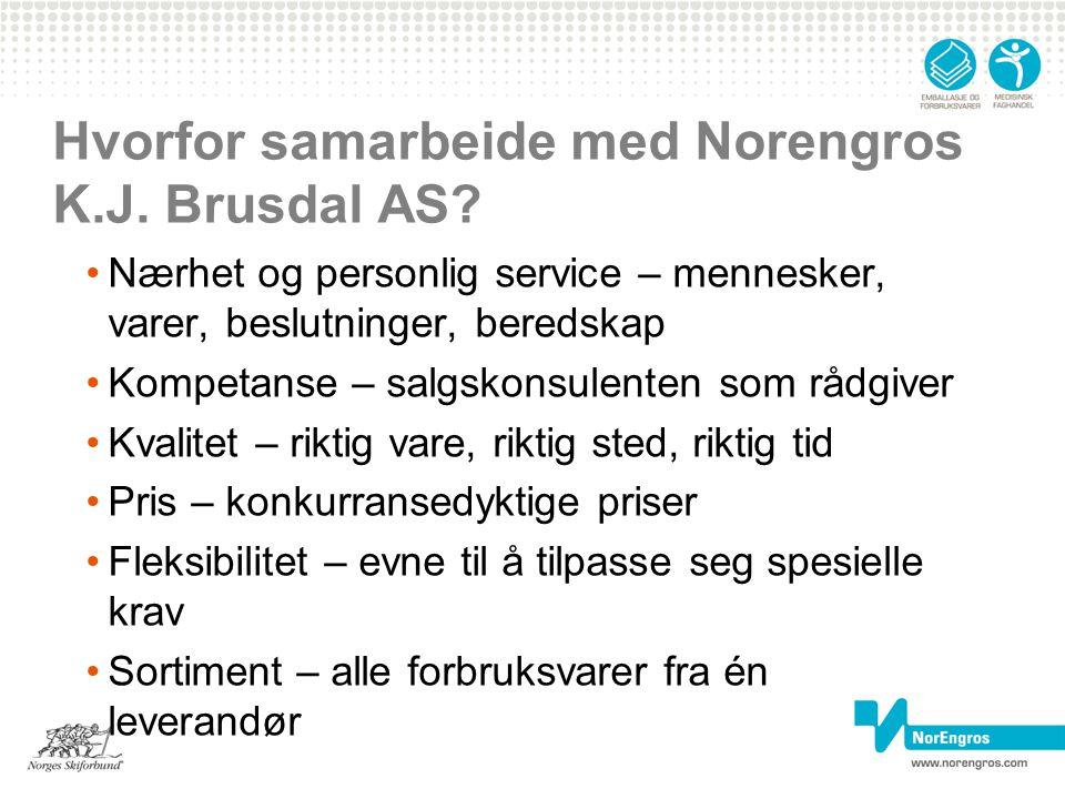 Hvorfor samarbeide med Norengros K.J. Brusdal AS