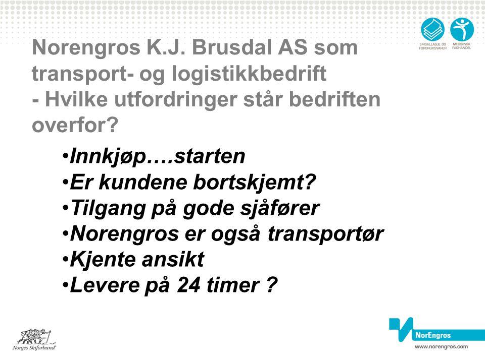 Norengros K.J. Brusdal AS som transport- og logistikkbedrift - Hvilke utfordringer står bedriften overfor