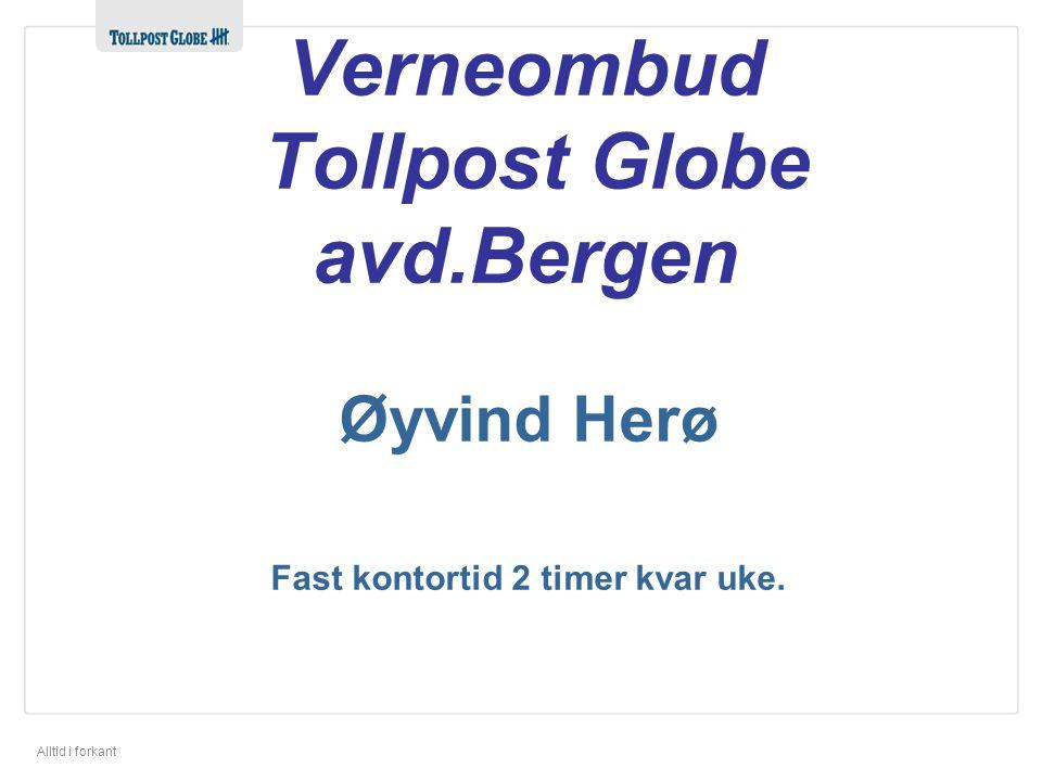 Verneombud Tollpost Globe avd.Bergen