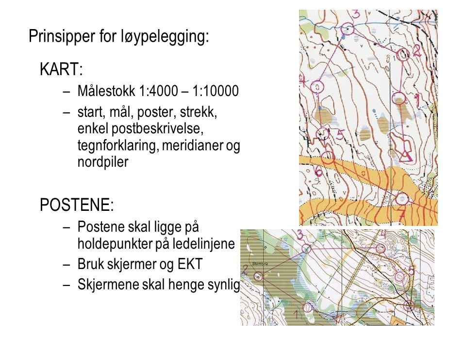 Prinsipper for løypelegging: