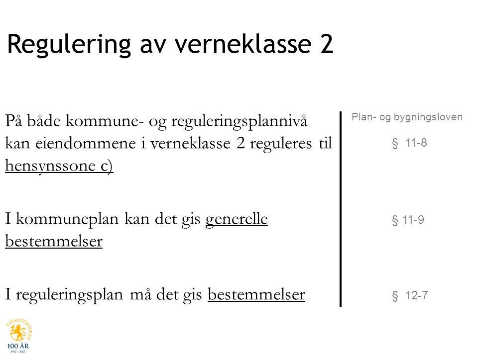 Regulering av verneklasse 2