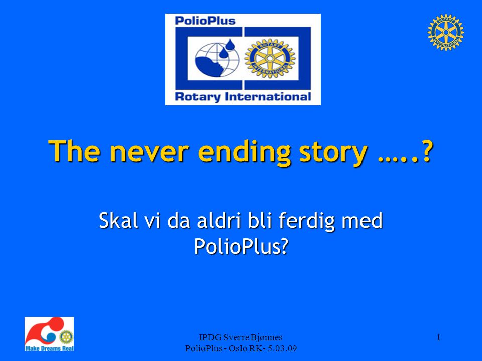 The never ending story …..