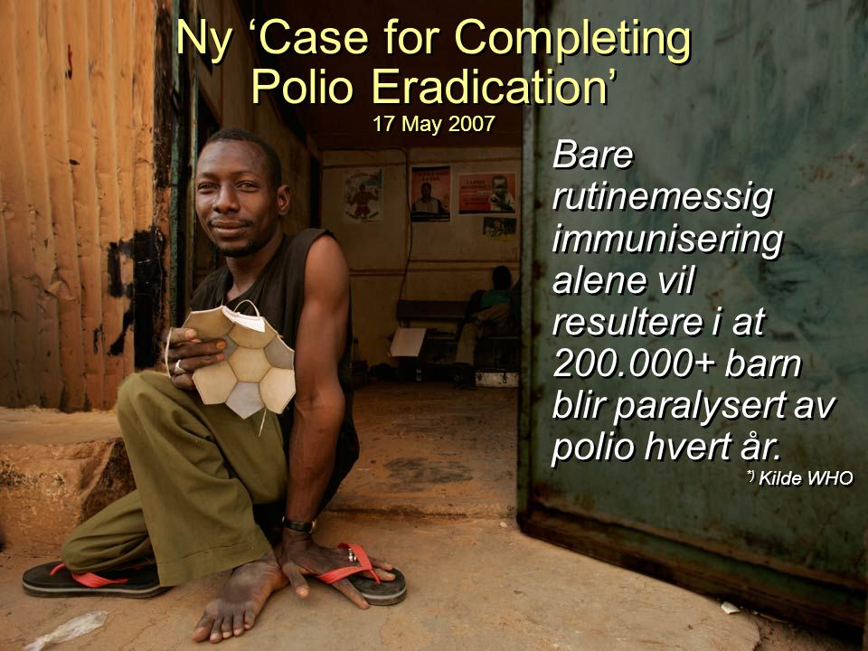 Ny 'Case for Completing Polio Eradication' 17 May 2007