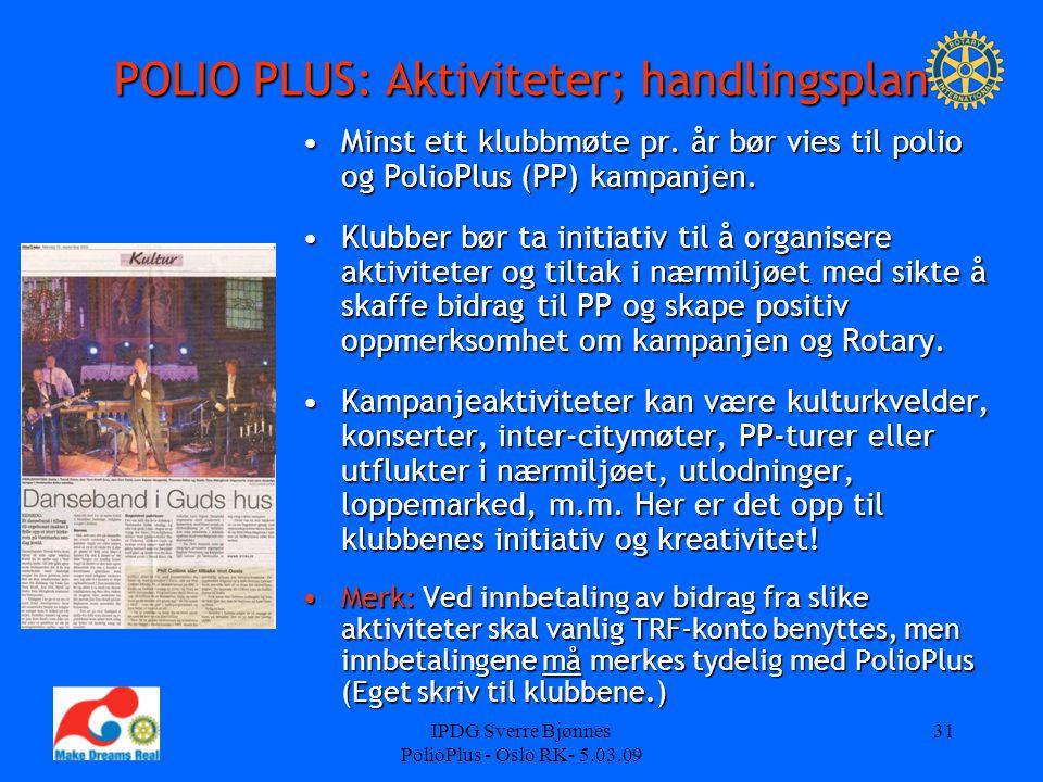 POLIO PLUS: Aktiviteter; handlingsplan