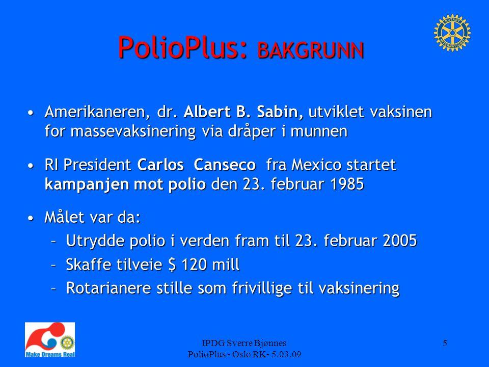 IPDG Sverre Bjønnes PolioPlus - Oslo RK- 5.03.09