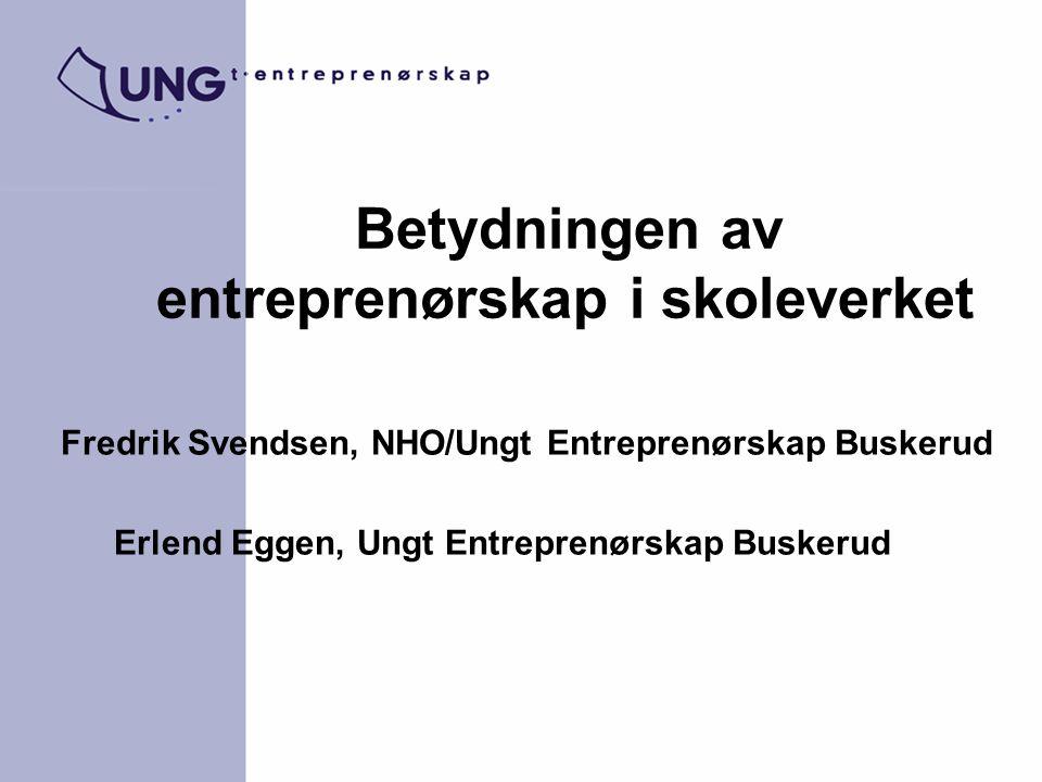 Betydningen av entreprenørskap i skoleverket