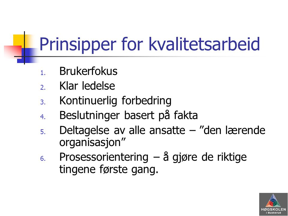 Prinsipper for kvalitetsarbeid
