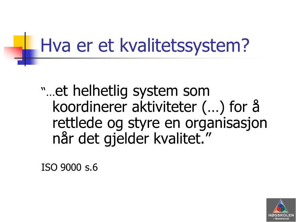 Hva er et kvalitetssystem