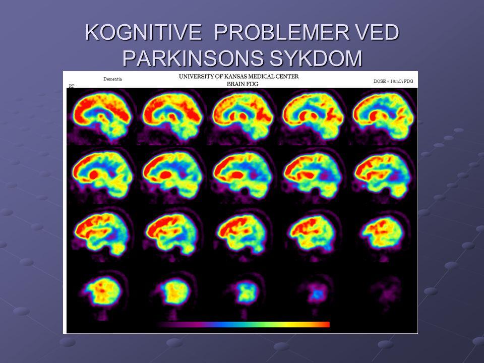 KOGNITIVE PROBLEMER VED PARKINSONS SYKDOM