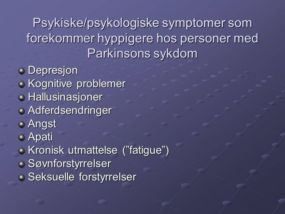 Psykiske/psykologiske symptomer som forekommer hyppigere hos personer med Parkinsons sykdom