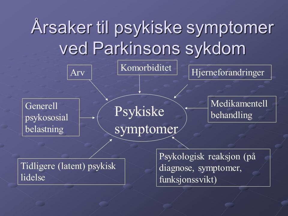 Årsaker til psykiske symptomer ved Parkinsons sykdom