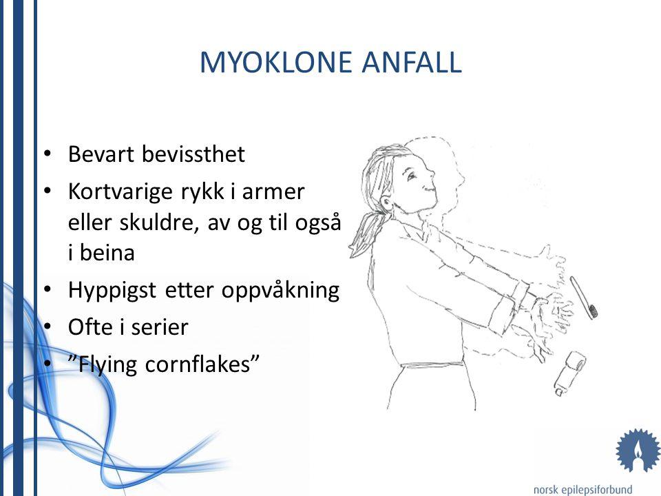 MYOKLONE ANFALL Bevart bevissthet