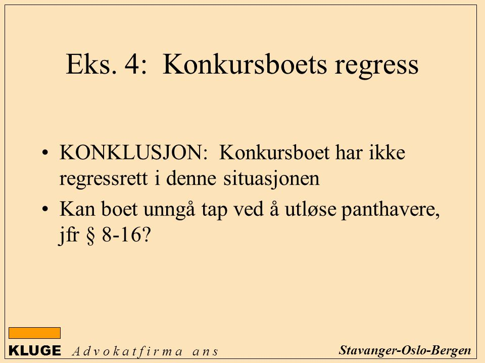 Eks. 4: Konkursboets regress