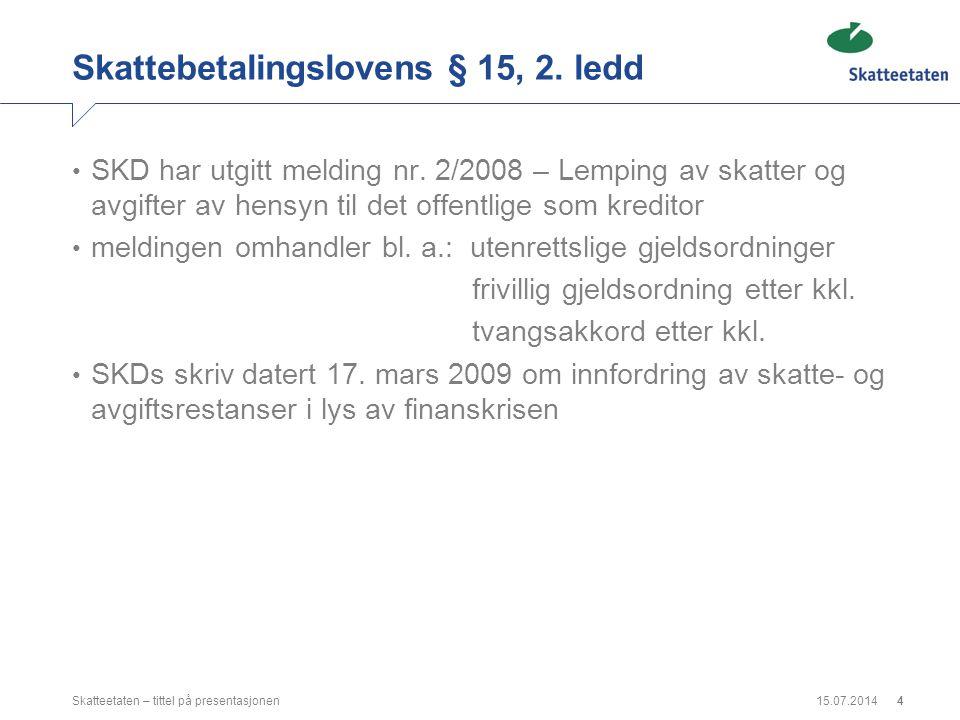 Skattebetalingslovens § 15, 2. ledd