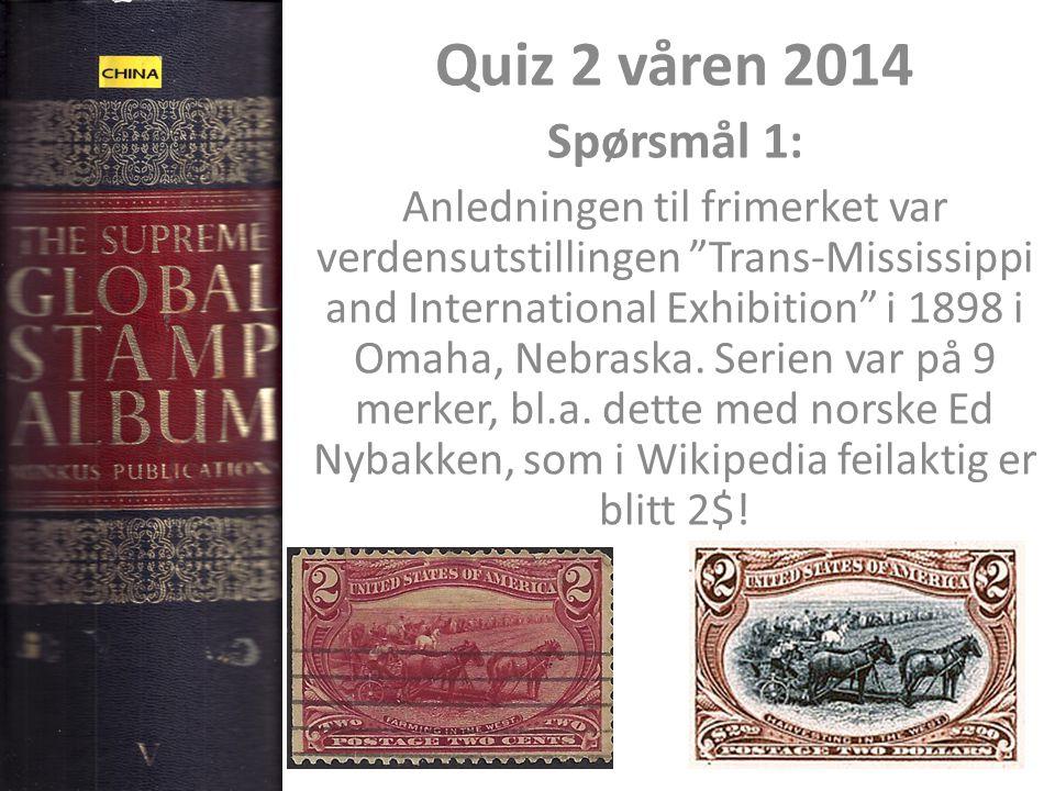 Quiz 2 våren 2014 Spørsmål 1:
