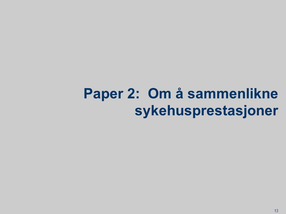 Paper 2: Om å sammenlikne sykehusprestasjoner