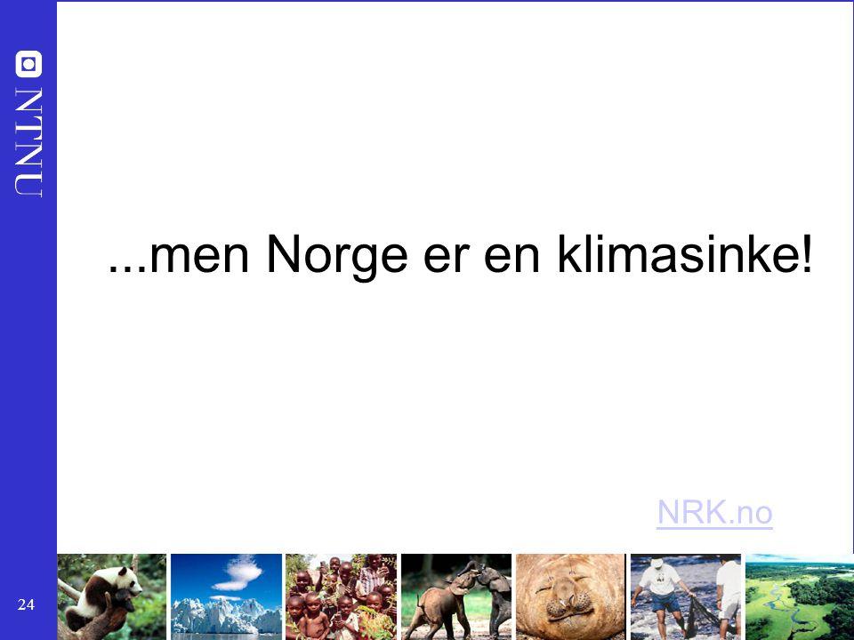 ...men Norge er en klimasinke!