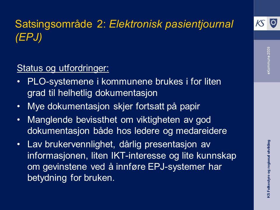 Satsingsområde 2: Elektronisk pasientjournal (EPJ)