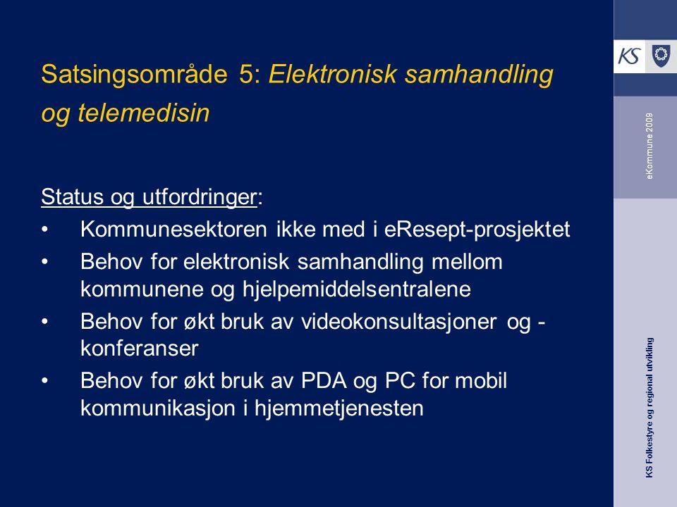 Satsingsområde 5: Elektronisk samhandling og telemedisin
