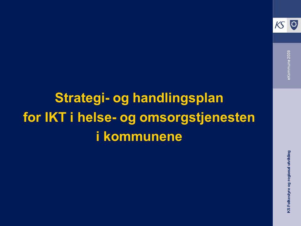 Strategi- og handlingsplan for IKT i helse- og omsorgstjenesten