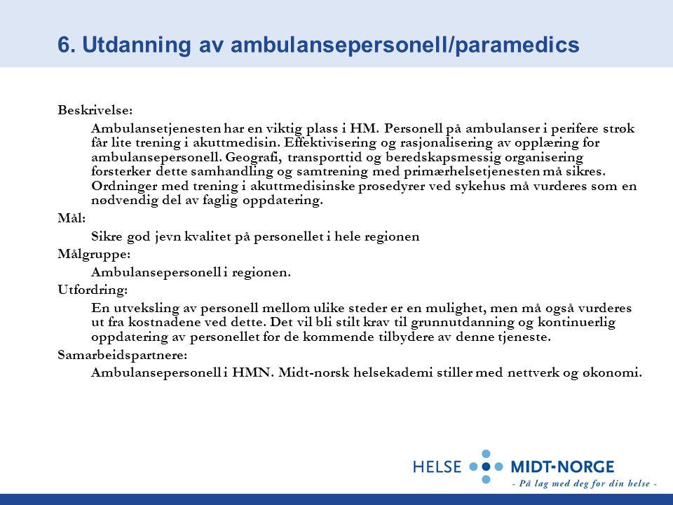 6. Utdanning av ambulansepersonell/paramedics