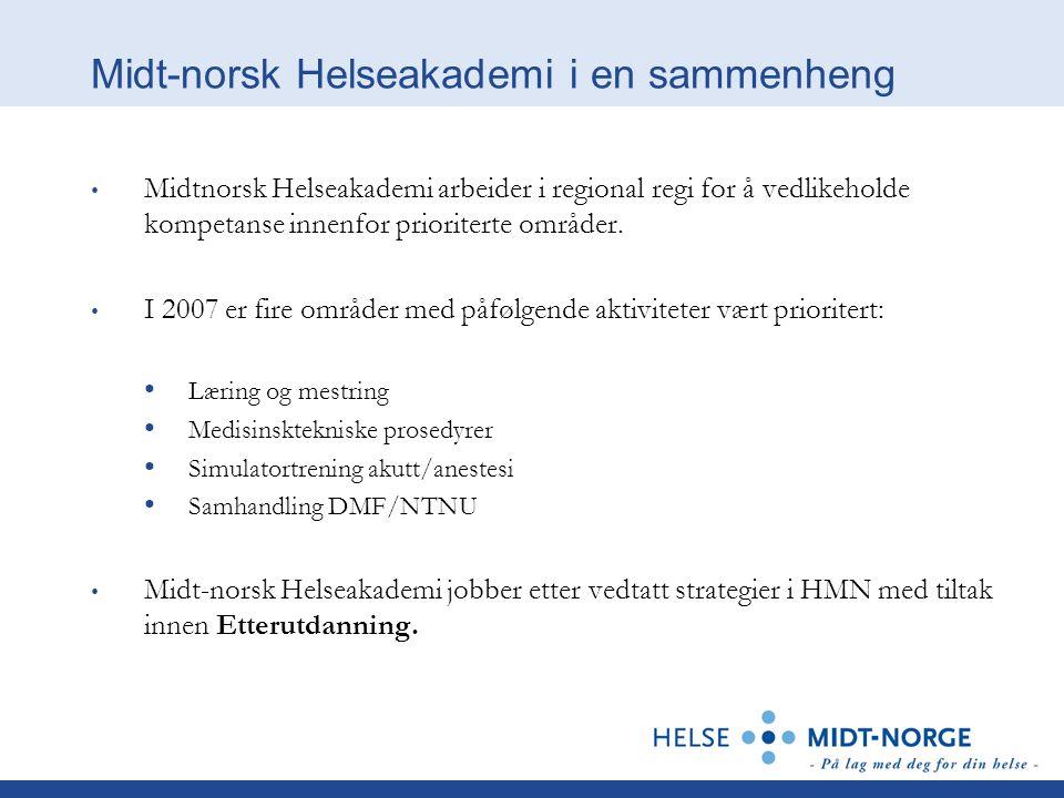 Midt-norsk Helseakademi i en sammenheng