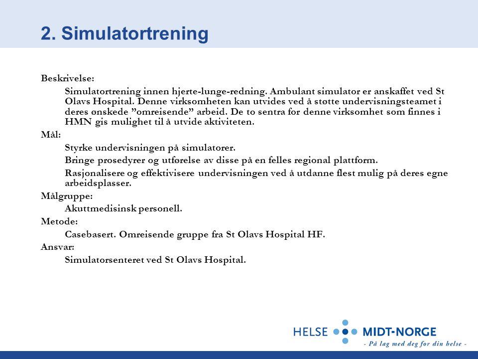 2. Simulatortrening Beskrivelse: