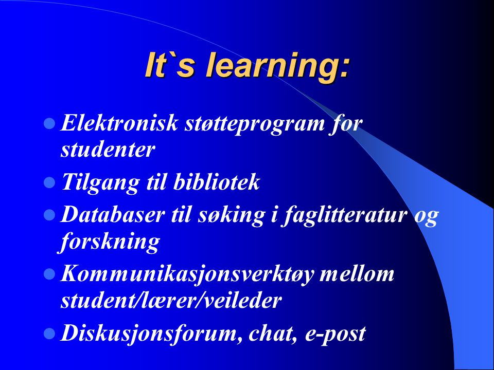 It`s learning: Elektronisk støtteprogram for studenter