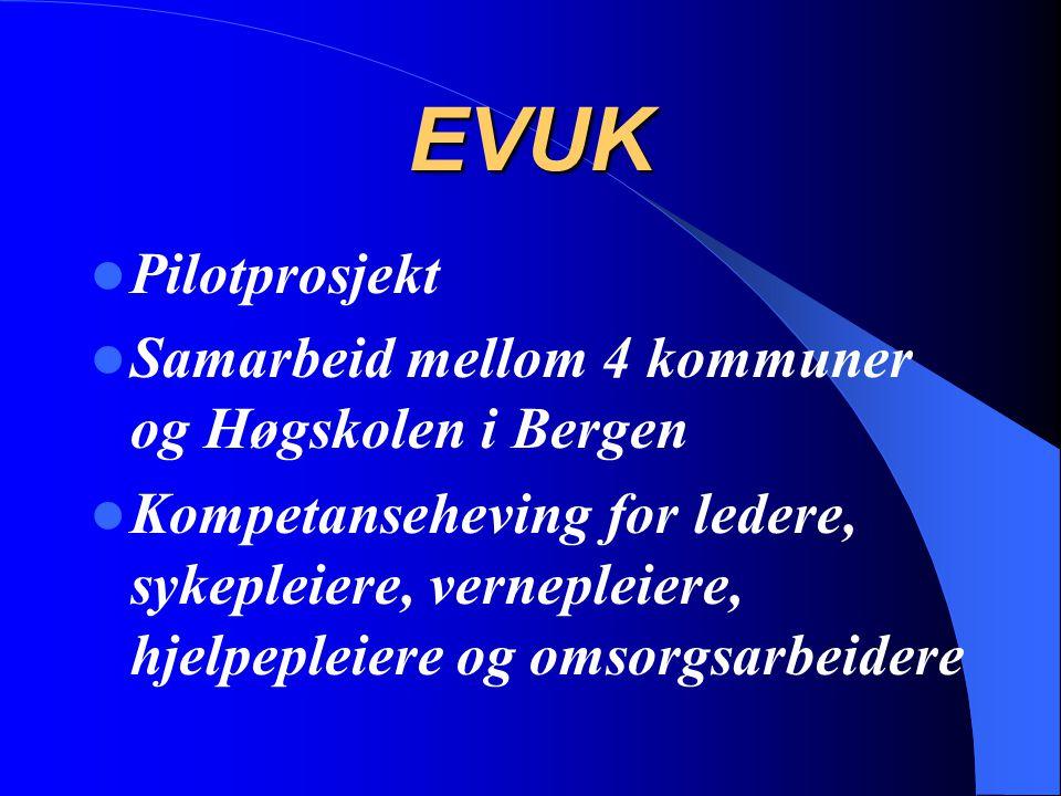 EVUK Pilotprosjekt Samarbeid mellom 4 kommuner og Høgskolen i Bergen
