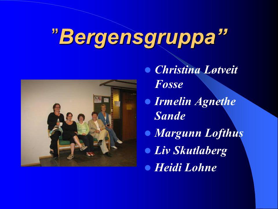 Bergensgruppa Christina Løtveit Fosse Irmelin Agnethe Sande