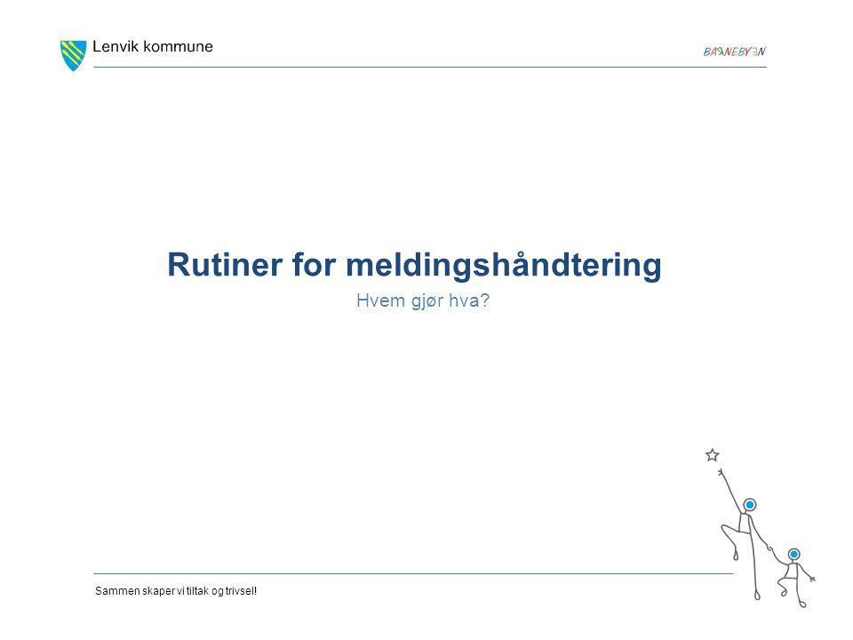 Rutiner for meldingshåndtering