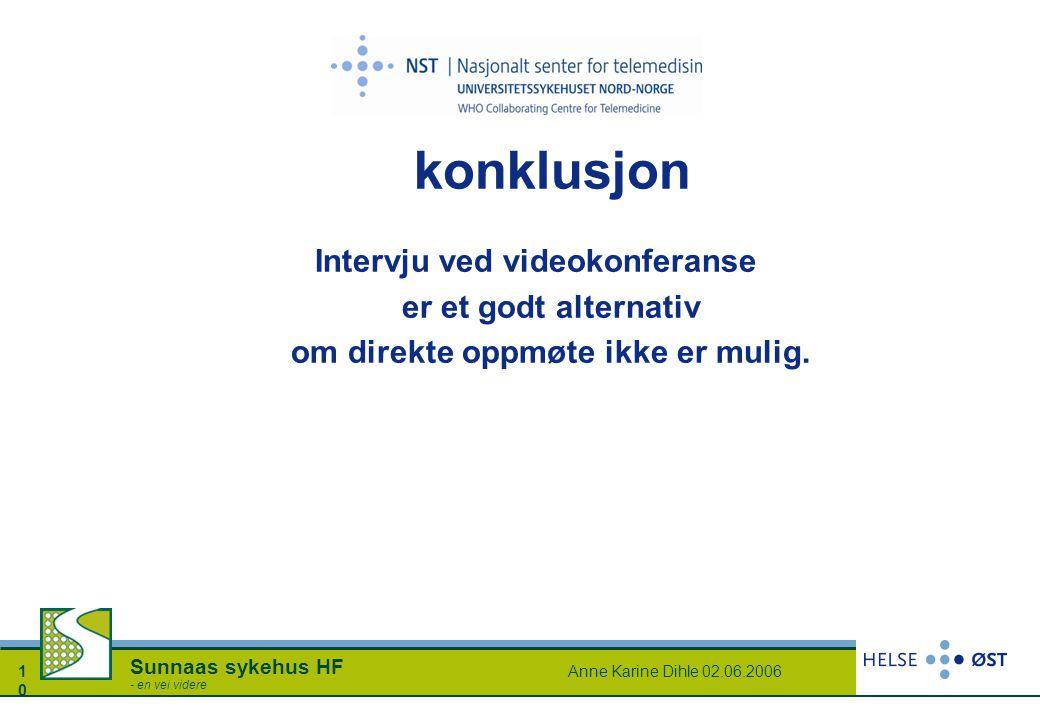 Intervju ved videokonferanse om direkte oppmøte ikke er mulig.