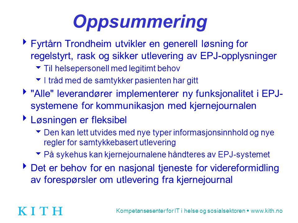 Oppsummering Fyrtårn Trondheim utvikler en generell løsning for regelstyrt, rask og sikker utlevering av EPJ-opplysninger.