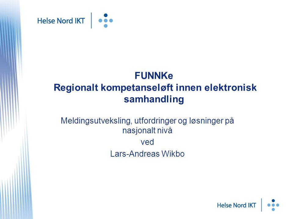 FUNNKe Regionalt kompetanseløft innen elektronisk samhandling