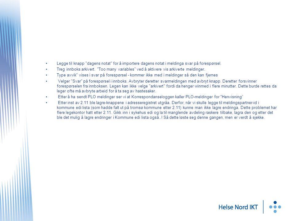 Legge til knapp dagens notat for å importere dagens notat i meldinga svar på forespørsel.
